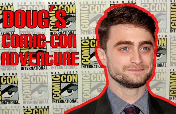Doug's Comic-Con Adventure:  Daniel Radcliffe